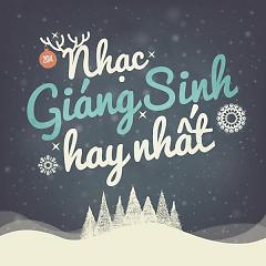 Những Bài Hát Giáng Sinh Hay Nhất